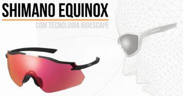 Óculos Shimano Equinox traz tecnologia Ridescape de lentes
