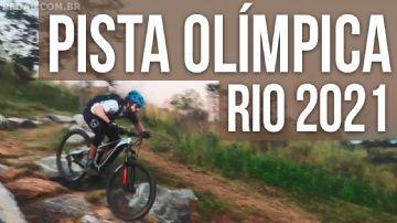 Vídeo - Pista Olímpica de MTB do Rio - Reabertura 2021 - Análise e volta completa