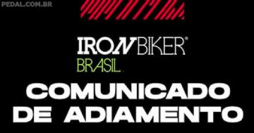 Iron Biker Brasil 2021 adiada para Novembro