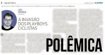 Polêmica - Colunista do Globo Leo Aversa ridiculariza ciclistas