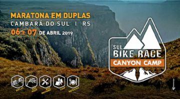 Sul Bike Race 2019 - Edição Canyon Camp - Inscrições abertas